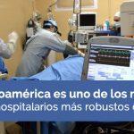 Latinoamérica es uno de los mercados hospitalarios más robustos del mundo