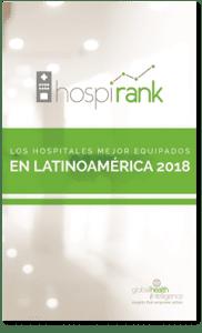 Los hospitales mejor equipados de Latinoamérica 2018