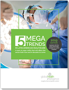 5 Mega-Trends in Latin American Healthcare