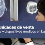 20 oportunidades de venta para equipos y dispositivos médicos en Latinoamérica