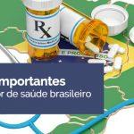 30 fatos importantes sobre o setor de saúde brasileiro