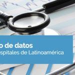 Un vistazo de datos sobre los hospitales de Latinoamérica