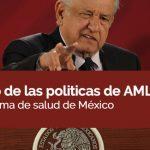 El peligro de las políticas de AMLO para el sistema de salud de México